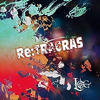 Re:TRAGRAS-リトラグラス-【初回限定盤:A】
