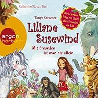 Mit Freunden ist man nie allein (Liliane Susewind 10) Hörbuch