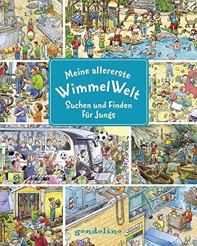 Meine allererste WimmelWelt - Suchen und finden für Jungs: Kurze Texte laden zum Wimmeln und Lernen ein für Kinder schon ab 2 Jahre. Für nur 5,00 €.