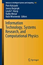 Information Technology, Systems Research, and Computational Physics (Advances in Intelligent Systems and Computing Book 945)