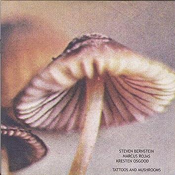 Tattoos and Mushrooms