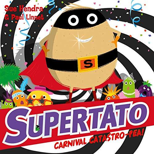 Supertato Carnival Catastro-Pea! (English Edition)