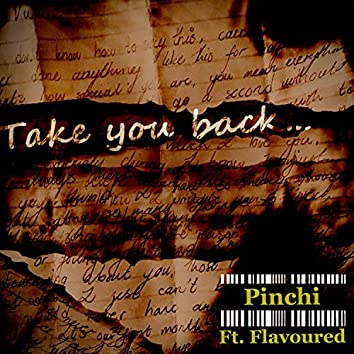 Take You Back (feat. Flavoured)