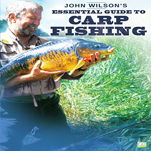 Couverture de John Wilson's Essential Guide to Carp Fishing
