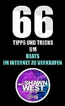 66 Tipps und Tricks um Beats im Internet zu verkaufen (German Edition)