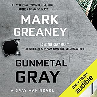 Gunmetal Gray                   By:                                                                                                                                 Mark Greaney                               Narrated by:                                                                                                                                 Jay Snyder                      Length: 16 hrs and 54 mins     515 ratings     Overall 4.5