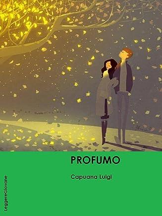 Capuana. Profumo (LeggereGiovane)