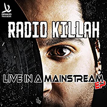 Live In A Mainstream EP