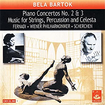 Bartók: Piano Concertos Nos. 2, 3 & Music for Strings, Percussion and Celesta