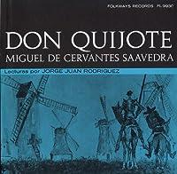 Don Quijote De La Mancha: Miguel De Cervantes Saav