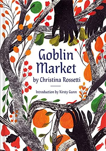 Goblin Market: An Illustrated Poem