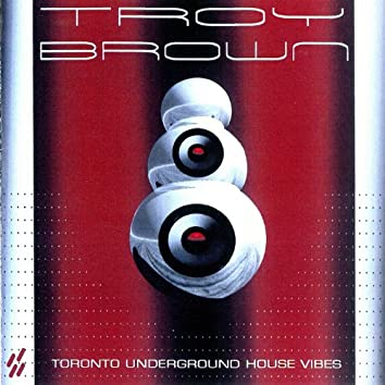 Toronto Underground House Vibes