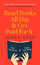 Read Books All Day and Get Paid For It: The Business of Book Coaching