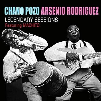 Chano Pozo and Arsenio Rodiguez Legendary Sessions (feat. Machito)
