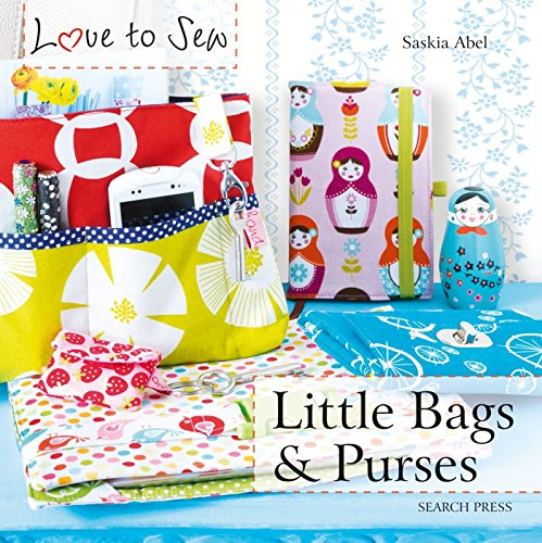 Price comparison product image Little Bags & Purses (Love to Sew)