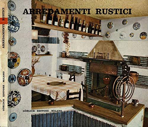 Arredamenti rustici, antichi e moderni. Valle d'aosta, valtellina, alto adige e tirolo. il rustico americano.