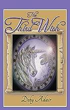 The Third Wish (The Unicorns of Wish Books Book 3)