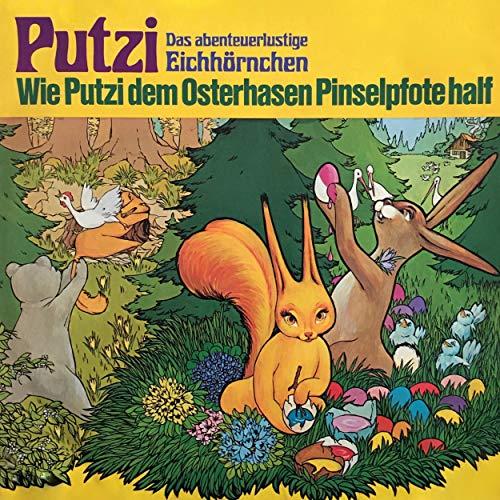 『Wie Putzi dem Osterhasen Pinselpfote half』のカバーアート