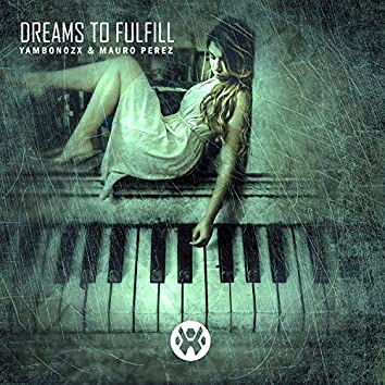 Dreams to Fulfill