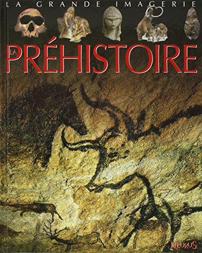 La Grande Imagerie Fleurus: LA Prehistoire