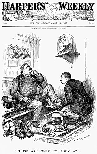 Roosevelt-Taft Cartoon NThose Are Only To Look At Secretary Of War William Howard Taft Is Eyeing Boots White House Style While President Theodore Roosevelt Is Helping Him Into Supreme Court Slippers A
