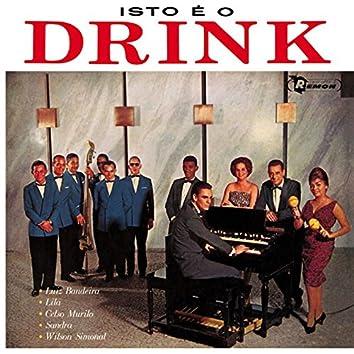 Isto É O Drink