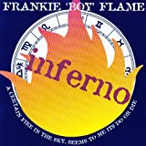 Frankie 'Boy' Flame - Inferno