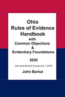 Ohio Rules of Evidence Handbook with Common Objections & Evidentiary Foundations
