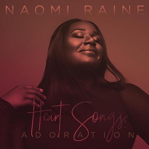 Naomi Raine - Heart Songs, Vol. 2: Adoration (2017)