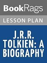 Lesson Plans J. R. R. Tolkien: A Biography