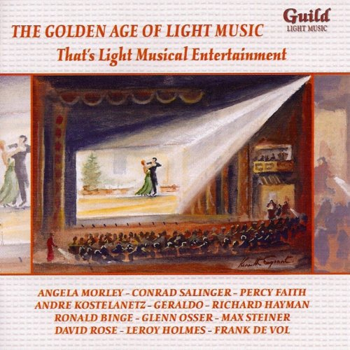 The Golden Age of Light Music: That's Light Musical Entertainment