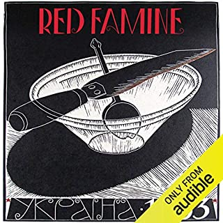 Red Famine     Stalin's War on Ukraine              By:                                                                                                                                 Anne Applebaum                               Narrated by:                                                                                                                                 Patricia Rodriguez                      Length: 17 hrs and 16 mins     8 ratings     Overall 4.8