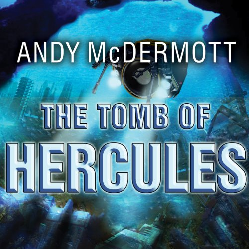 The Tomb of Hercules     Nina Wilde - Eddie Chase Series #2              By:                                                                                                                                 Andy McDermott                               Narrated by:                                                                                                                                 Gildart Jackson                      Length: 13 hrs and 3 mins     207 ratings     Overall 4.3