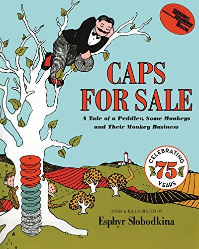 Caps for Sale: A Tale of a Peddler,…