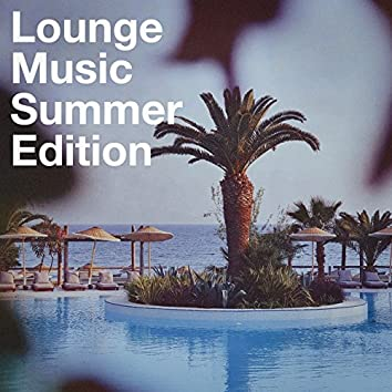 Lounge Music Summer Edtion