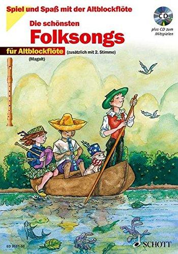 Die schönsten Folksongs: sehr leicht bearbeitet. 1-2 Alt-Blockflöten. Ausgabe mit CD. (Spiel und Spaß mit der Blockflöte)