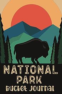 National Parks Bucket Journal: U.S. National Parks Adventure Log List Journal, Memory Keepsake, Passport & Stamp Book.