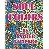 Soul Colors: Mandala Coloring Book