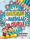 Abecedario de Mandalas para Colorear - Para Niños de 5 a 8 años: Libro de colorear educativo para...