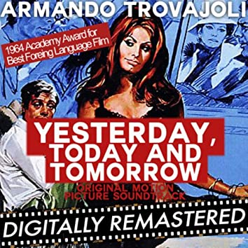 Yesterday, Today and Tomorrow (Original Motion Picture Soundtrack)  - Remastered