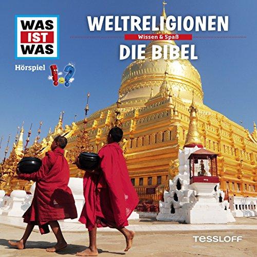 Weltreligionen / Die Bibel (Was ist Was 32) Titelbild