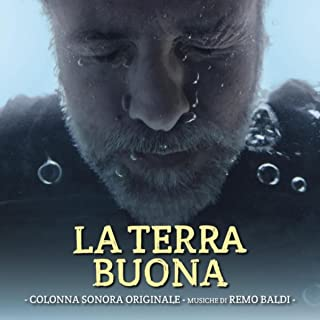 La Terra Buona (Original Motion Picture Soundtrack)