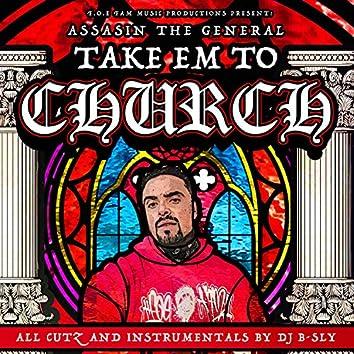 Take Em to Church