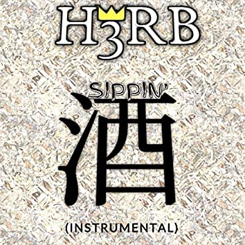 Sippin' Sake (Instrumental)
