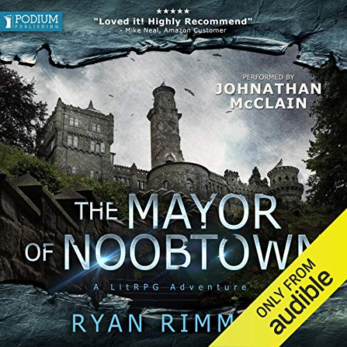 The Mayor of Noobtown audiobook cover art
