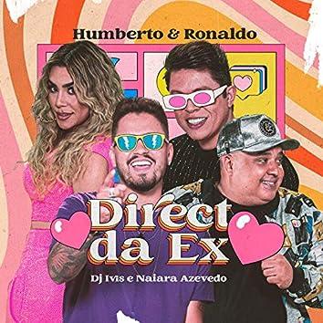 Direct da Ex
