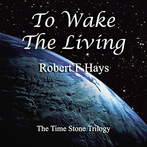 To Wake the Living audiobook cover art
