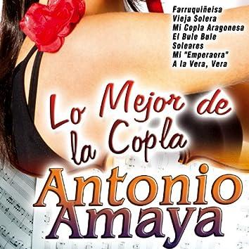 Lo Mejor de la Copla Antonio Amaya