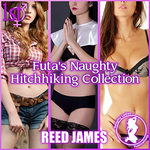 Futa's Naughty Hitchhiking Collection audiobook cover art
