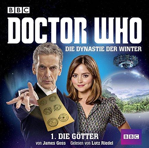 Doctor Who - Die Dynastie der Winter - Teil 1: Die Götter (Hörbuch)